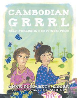 Cambodian Grrrrl: Self-Publishing in Phnom Penh