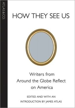 How They See Us: Meditations on America