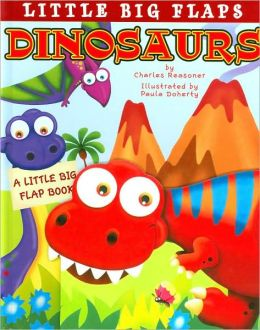Dinosaurs (Little Big Flaps Series)