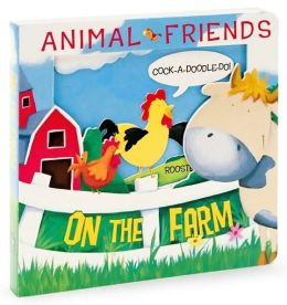Animal Friends On the Farm (3D Board Books Series)