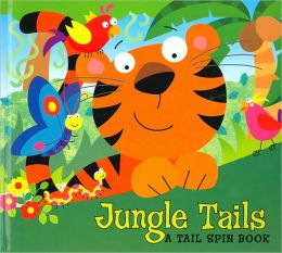 Jungle Tails (Tail Spin Books Series)