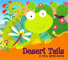 Desert Tails (Tail Spin Books Series)