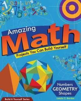 Amazing Math Projects You Can Build Yourself