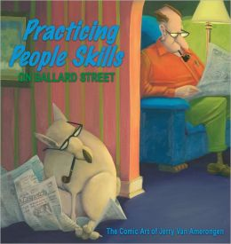 Practicing People Skills on Ballard Street: The Comic Art of Jerry Van Amerongen