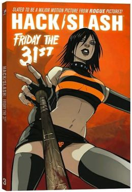 Hack/Slash, Volume 3: Friday the 31st