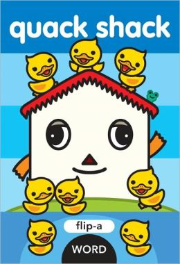 Quack Shack (Flip-A-Word Series)