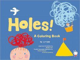 Holes!: A Coloring Book