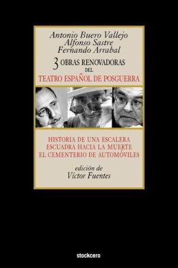 Tres Obras Renovadoras Del Teatro Espanol De Posguerra