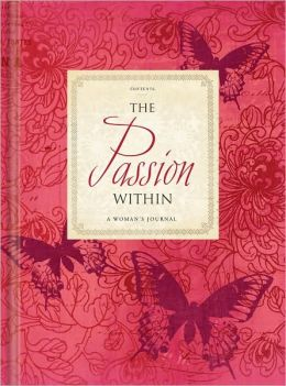 The Passion Within: New Edition ISBN978-1-935416-46-3