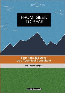 From Geek to Peak: Your First 365 Days as a Technical Consultant