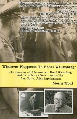 Whatever Happened to Raoul Wallenberg?