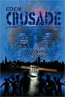 Crusade (Eden Series #2)