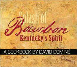 Splash of Bourbon: Kentucky's Spirit