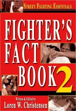 Fighter's Fact Book 2: Street Fighting Essentials