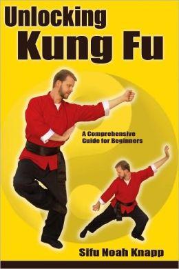 Unlocking Kung Fu: A Comprehensive Beginner's Guide