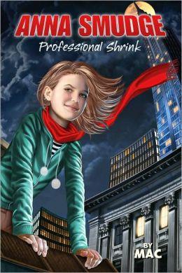 Anna Smudge: Professional Shrink