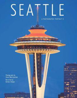 Seattle: A Photographic Portrait