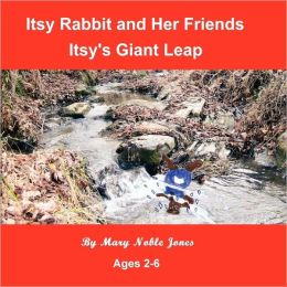 Itsy Rabbit and Her Friends: Itsy Makes a Giant Leap
