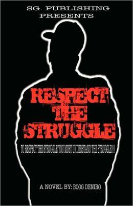 Respect The Struggle