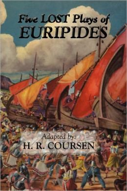 Five Lost Plays Of Euripides