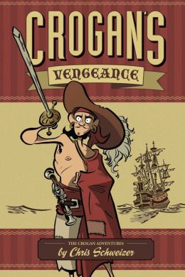 Crogan's Vengeance (Crogan's Adventures #1)