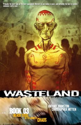 Wasteland, Book 3: Black Steel in the Hour of Chaos