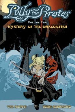 Polly and the Pirates, Volume 2: Mystery of the Dragonfish