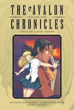 Avalon Chronicles, Volume 1: Once in a Blue Moon