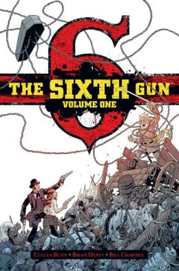 The Sixth Gun, Volume 1: Cold Dead Fingers