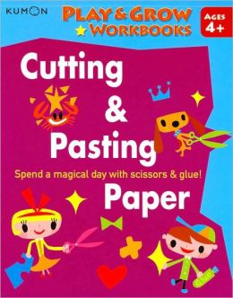 Kumon Play and Grow Workbooks: Cutting and Pasting Paper