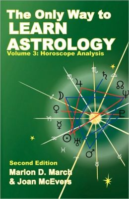 The Only Way to Learn Astrology, Volume 3