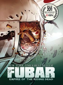 Fubar, Volume 2: Empire of the Rising Dead