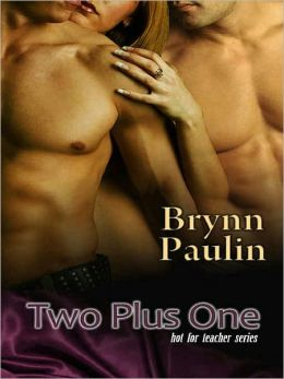 Two Plus One [Hot for Teacher Series]