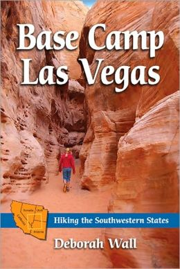 Base Camp Las Vegas: Hiking the Southwestern States