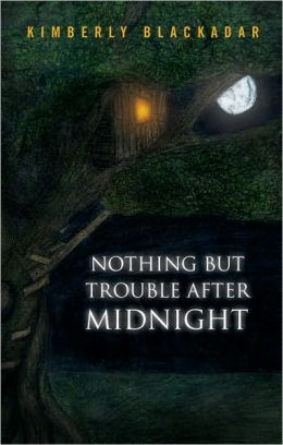 Nothing but Trouble after Midnight