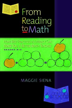 From Reading to Math: How Best Practices in Literacy Can Make You A Better Math Teacher, Grades Kbo