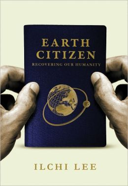 Earth Citizen: Recovering Our Humanity