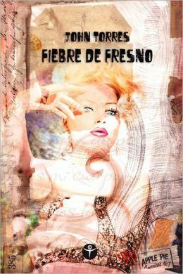 Fiebre De Fresno