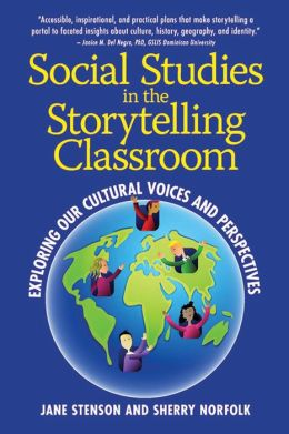 Storytelling in the Social Studies Classroom