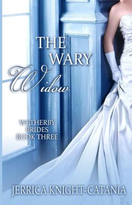 The Wary Widow: The Wetherby Brides, Book 3