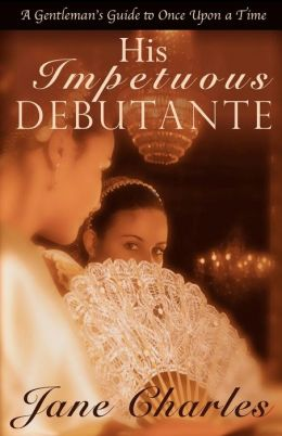 His Impetuous Debutante