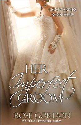 Her Imperfect Groom: Groom Series, Book 4