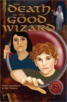 The Death of the Good Wizard (Red Monocle 2)
