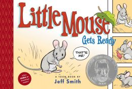 Little Mouse Gets Ready: Toon Books Level 1