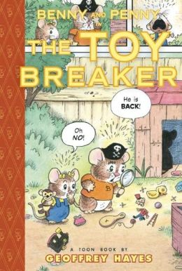 Benny and Penny in the Toy Breaker: Toon Books Level 2