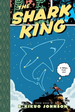 The Shark King: Toon Books Level 3