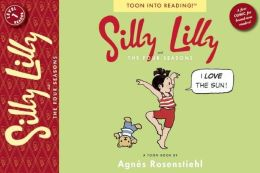 Silly Lilly and the Four Seasons: Toon Books Level 1