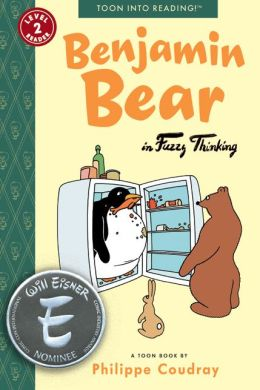 Benjamin Bear in Fuzzy Thinking: Toon Books Level 2