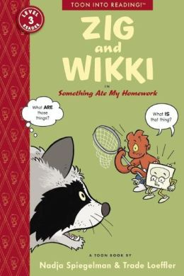 Zig and Wikki in Something Ate My Homework: Toon Books Level 3