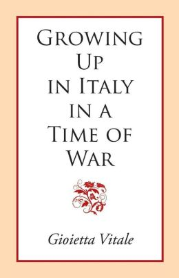 Growing Up in Italy in a Time of War